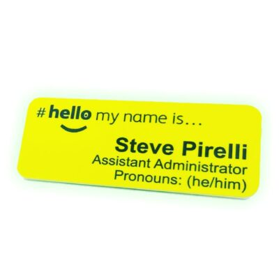 Hello my name is patient friendly pronoun badge with job title